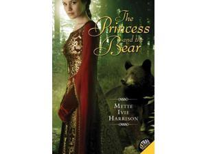 The Princess and the Bear Reprint Harrison, Mette Ivie
