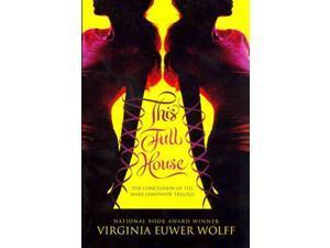 This Full House Make Lemonade Reprint Wolff, Virginia Euwer