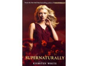 Supernaturally Paranormalcy Reprint White, Kiersten
