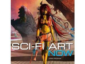 Sci-Fi Art Now Freeman, John