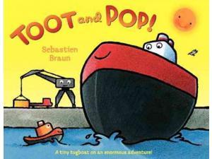 Toot and Pop! Braun, Sebastien