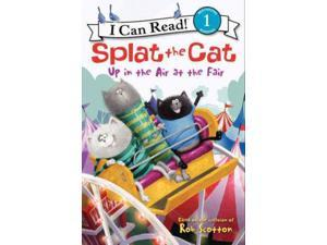Up in the Air at the Fair Splat the Cat I Can Read Lin, Amy Hsu/ Eberz, Robert (Illustrator)