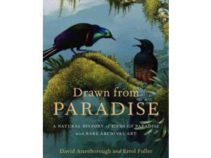 Drawn From Paradise Attenborough, David/ Fuller, Errol
