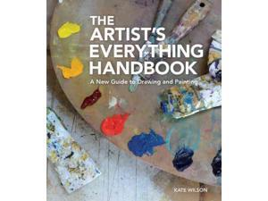 The Artist's Everything Handbook Wilson, Kate