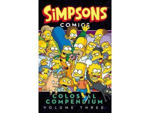 Simpsons Comics Colossal Compendium 3 Simpsons Comics Colossal Compendium Groening, Matt/ Boothby, Ian/ Rankine, Dean/ Lash, Batton/ Lay, Carol