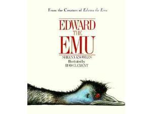 Edward the Emu Reprint Knowles, Sheena/ Clement, Rod/ Clement, Rod (Illustrator)