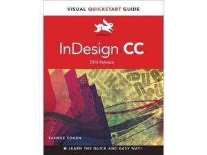 InDesign CC Visual Quickstart Guides Cohen, Sandee