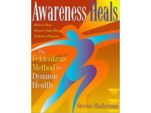 Awareness Heals Shafarman, Steven