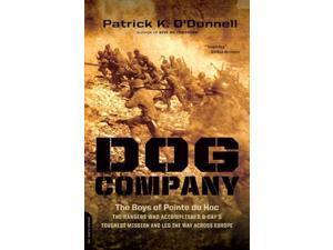 Dog Company Reprint O'Donnell, Patrick K.