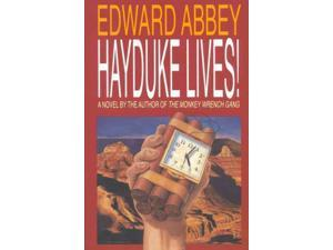 Hayduke Lives! Reprint Abbey, Edward