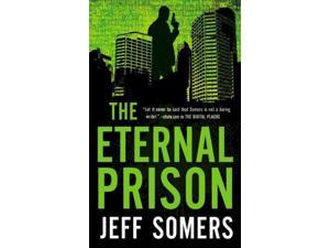 The Eternal Prison Avery Cates Reprint Somers, Jeff