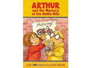 Arthur and the Mystery of the Stolen Bike Arthur Chapter Books Brown, Marc Tolon