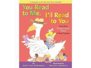 You Read to Me, I'll Read to You You Read to Me Hoberman, Mary Ann/ Emberley, Michael (Illustrator)
