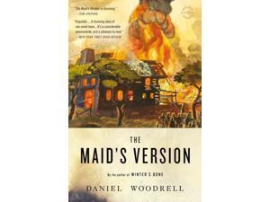The Maid's Version Reprint Woodrell, Daniel