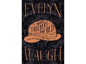 The Ordeal of Gilbert Pinfold Reprint Waugh, Evelyn