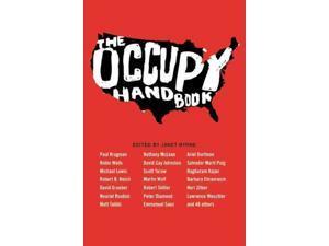 The Occupy Handbook Byrne, Janet (Editor)/ Wells, Robin (Editor)