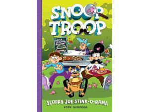 Sloppy Joe Stink-o-Rama Snoop Troop Scroggs, Kirk