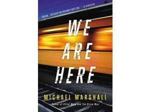 We Are Here Reprint Marshall, Michael