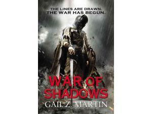 War of Shadows Ascendant Kingdoms Saga Martin, Gail Z.