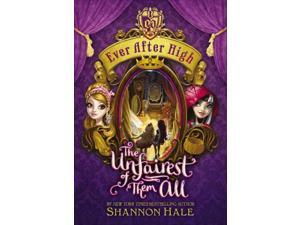The Unfairest of Them All Ever After High Hale, Shannon