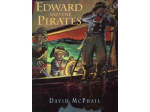 Edward and the Pirates McPhail, David