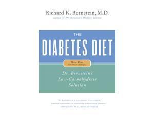 The Diabetes Diet Bernstein, Richard K., M.D./ Miele, Marcia (Contributor)
