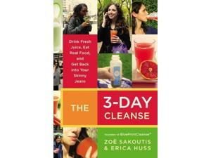 The 3-Day Cleanse 1 Sakoutis, Zoe/ Huss, Erica
