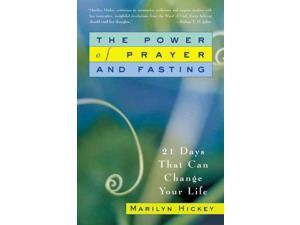 The Power of Prayer And Fasting Hickey, Marilyn