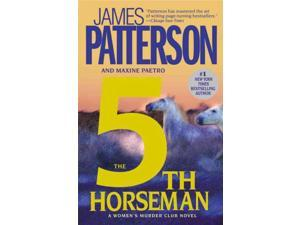 The 5th Horseman The Women's Murder Club Reprint Patterson, James/ Paetro, Maxine