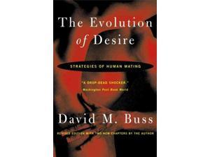The Evolution of Desire Reprint Buss, David M.