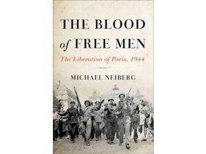 The Blood of Free Men Neiberg, Michael
