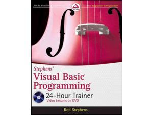 Stephens' Visual Basic Programming 24-Hour Trainer PAP/DVD Stephens, Rod