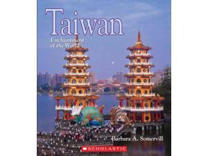 Taiwan Enchantment of the World. Second Series Somervill, Barbara A.