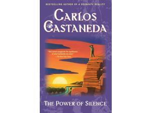 The Power of Silence Reissue Castaneda, Carlos