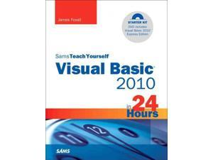Sams Teach Yourself Visual Basic 2010 in 24 Hours Sams Teach Yourself in 24 Hours 1 PAP/DVDR Foxall, James