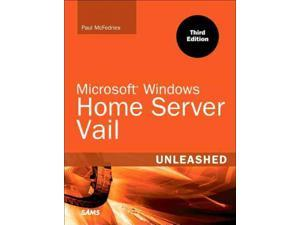 Microsoft Windows Home Server 2011 Unleashed Unleashed 3 PAP/PSC McFedries, Paul