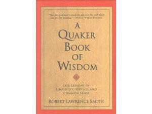 A Quaker Book of Wisdom Living Planet Book Smith, Robert Lawrence
