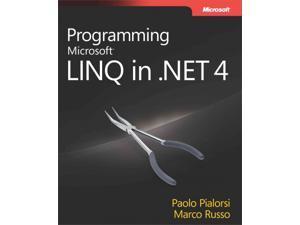 Programming Microsoft Linq in .net 4 Pialorsi, Paolo/ Russo, Marco