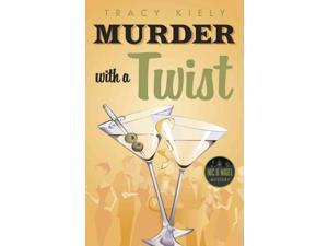 Murder with a Twist Nic & Nigel Mystery Kiely, Tracy