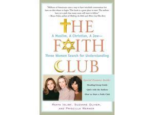 The Faith Club Reprint Idliby, Ranya/ Oliver, Suzanne/ Warner, Priscilla