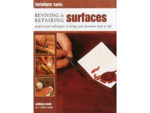 Reviving & Repairing Surfaces Furniture Care Cook, William/ W. J. Cook & Sons/ Freeman, John (Photographer)