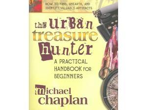 The Urban Treasure Hunter Chaplan, Michael