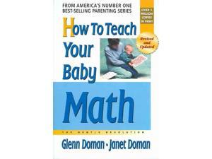 How To Teach Your Baby Math Doman, Glenn/ Doman, Janet