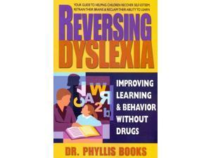 Reversing Dyslexia Books, Phyllis