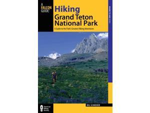 Hiking Grand Teton National Park Where to Hike 3 Schneider, Bill