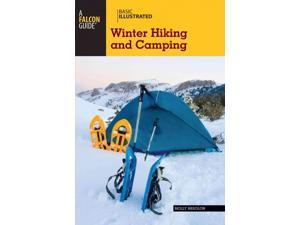 Basic Illustrated Winter Hiking and Camping Basic Illustrated Absolon, Molly