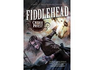 Fiddlehead The Clockwork Century Priest, Cherie