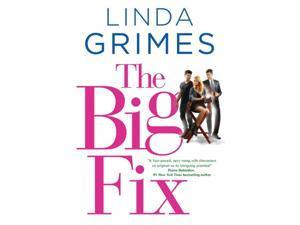 The Big Fix Grimes, Linda
