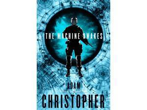 The Machine Awakes Christopher, Adam