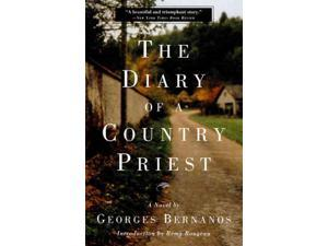The Diary of a Country Priest Bernanos, Georges/ Rougeau, Remy (Introduction by)